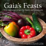 GAIA'S FEASTS; VEGETARIAN COOKBOOK BY JULIA PONSONBY